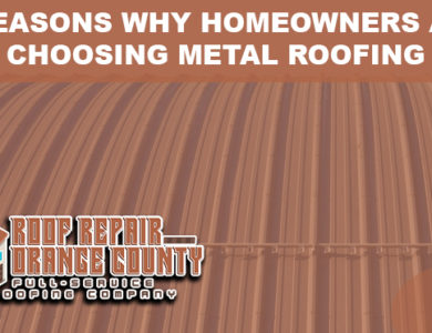 3 Reasons Why Homeowners are Choosing Metal Roofing