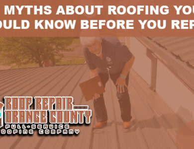5 Myths about Roofing You Should Know Before You Repair